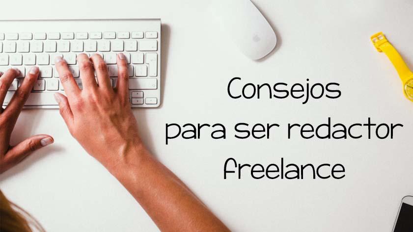 consejos para ser redactor freelance